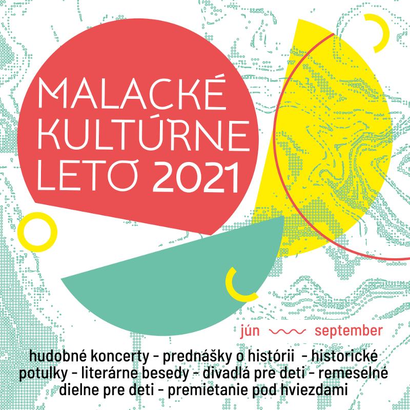 Malacké kultúrne leto 2021